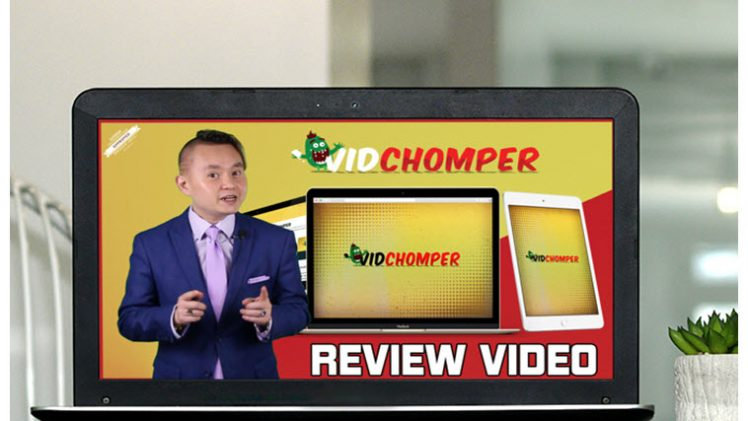 Review #1789: Vid Chomper Review